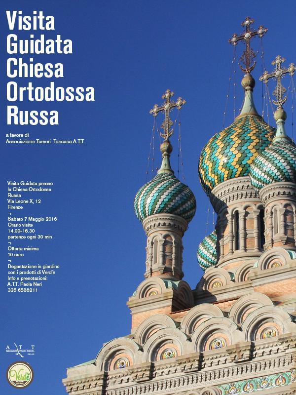 Sabato 7 maggio una visita guidata alla Chiesa Ortodossa Russa di Firenze organizzata dall'Associazione Tumori Toscana