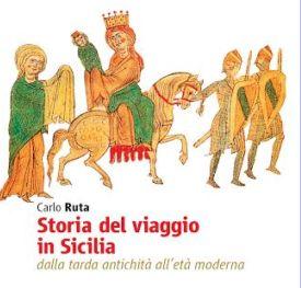 In libreria il primo studio storiografico sul viaggio in Sicilia a cura di Carlo Ruta