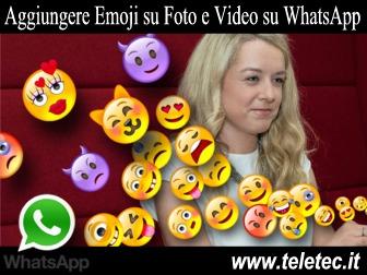 WhatsApp - Come Inserire Emoji su Foto e Video