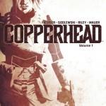 Copperhead vol.1