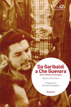 """Istituto Cervantes Palermo: """"Da Garibaldi a Che Guevara. Storie della mia famiglia"""""""