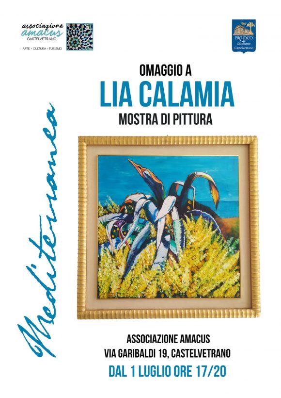 Dal 1^ luglio, mostra in omaggio a Lia Calamia