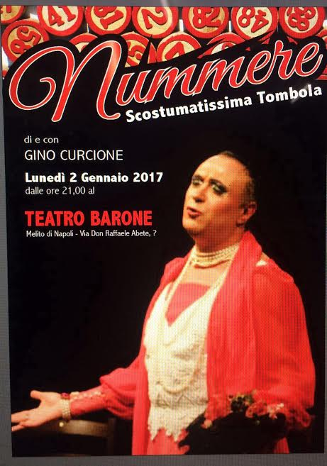Nummere, la scostumatissima tombola di Gino Curcione il 2 Gennaio al Teatro Barone di Melito