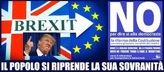 Con Trump e la Brexit nessuna fine del mondo e non lo sarà neppure con la vittoria del NO alla schiforma Renzi-Boschi-Alfano-Verdini, tutt'altro!