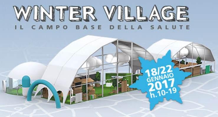 Il Winter Village, campo base della salute, a Milano dal 18 al 22 gennaio 2017
