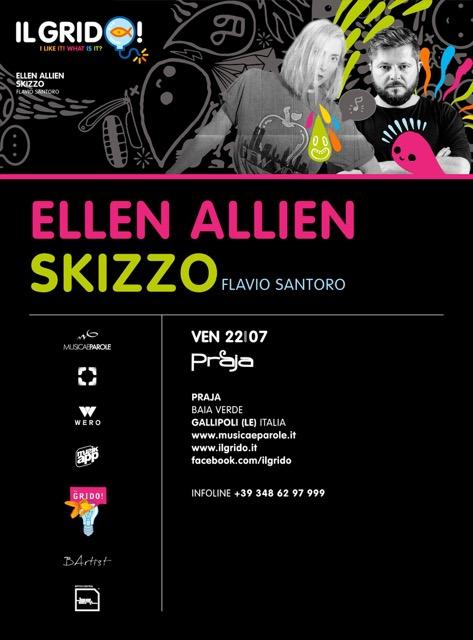 22/07 Ellen Allien, Skizzo @ Il Grido Gallipoli (LE) c/o Praja