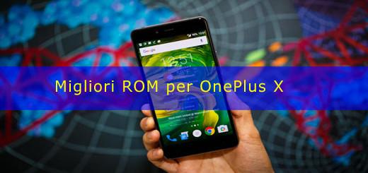 Migliori ROM per OnePlus X