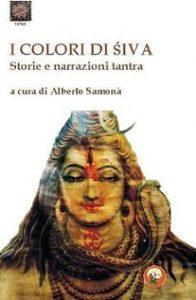 """Palermo: In libreria """"I colori di Śiva"""", raccolta di racconti curata da Alberto Samonà"""