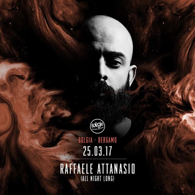 25/3 Raffaele Attanasio (all night long) @ Bolgia - Bergamo