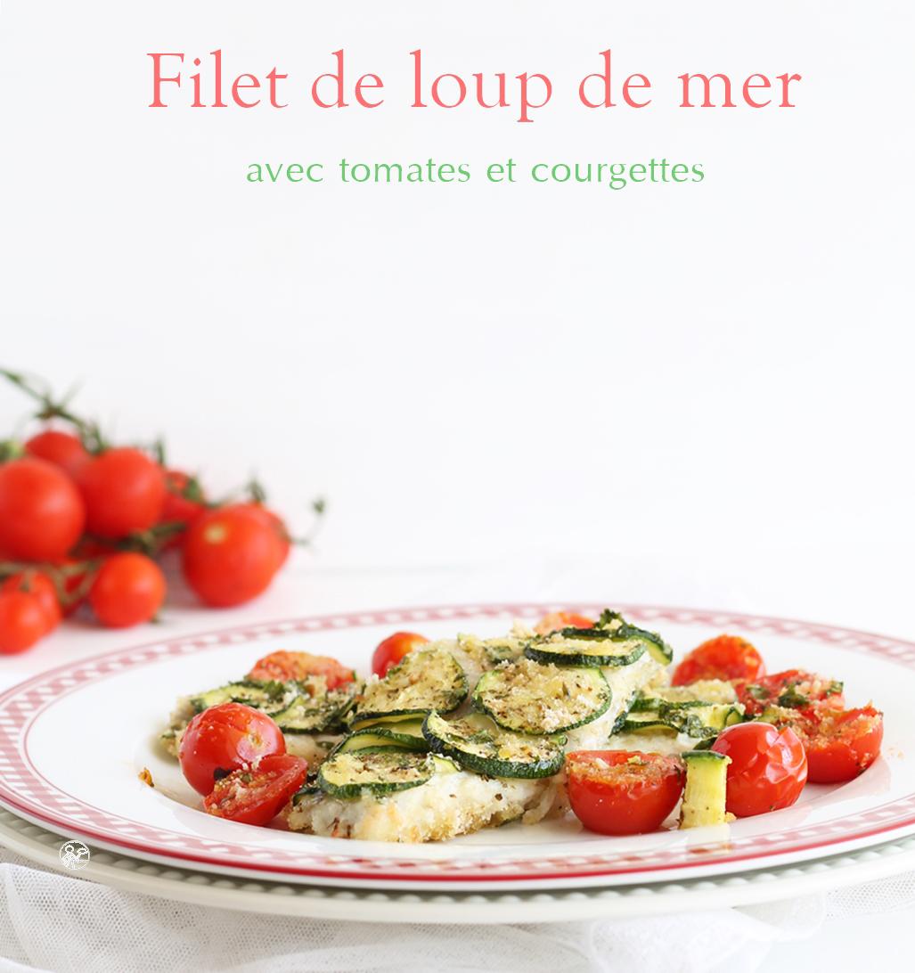 Filet de loup de mer aux tomates et courgettes