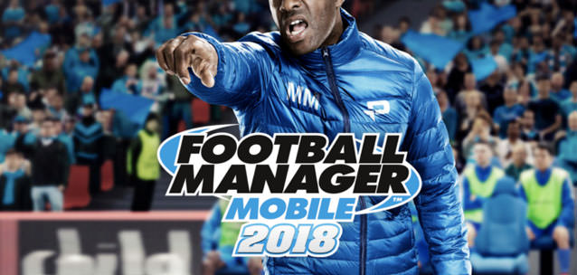 Football Manager Mobile 2018 disponibile per iPhone e Android!