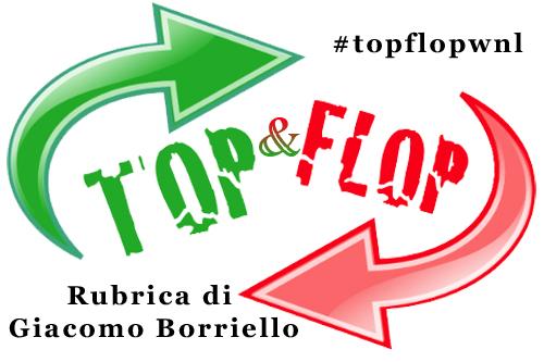 Top & Flop - TopNews, dal 16 al 30 aprile