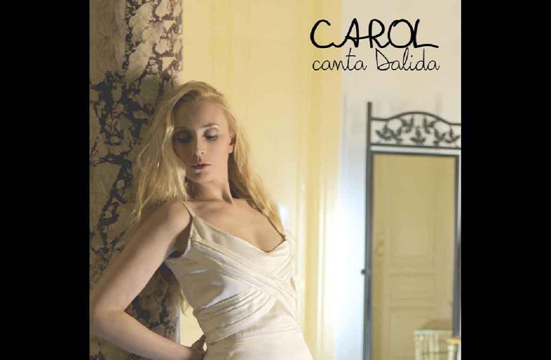 Le interviste di Eclipse: Carol Lauro, artista eclettica al debutto con l'album Carol canta Dalida