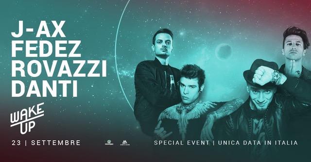 23/9 J-Ax, Fedez, Rovazzi, Danti @ Wake Up, Mondovicino - Mondovì (CN)