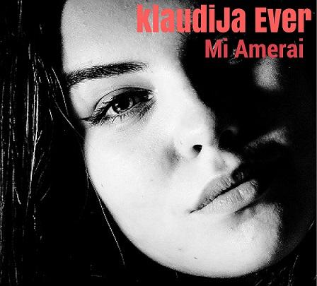 Mi amerai è il singolo di KlaudiJa Ever
