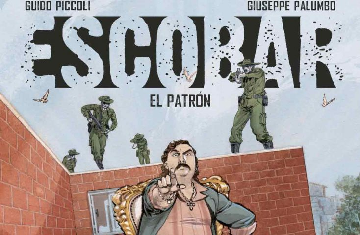In libreria e nelle fumetterie la graphic novel Escobar el Patron