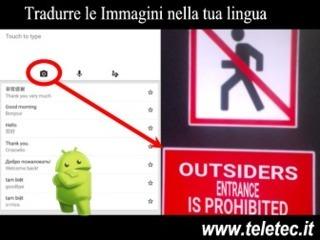 Come Tradurre il Testo Contenuto in Immagini, Cartelli e Segnali da una Lingua Straniera in Italiano