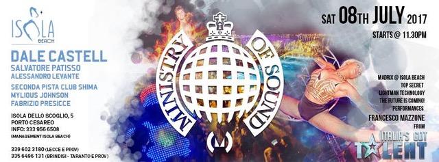 8 luglio, Ministry of Sound a Isola Beach - Porto Cesareo (LE). Al mixer Dale Castell, tour dj del mitico club londinese