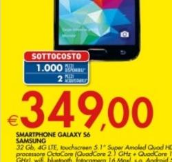 Sottocosto Bennet, Samsung Galaxy S6 32GB a 349€ fino all 3 settembre 2016