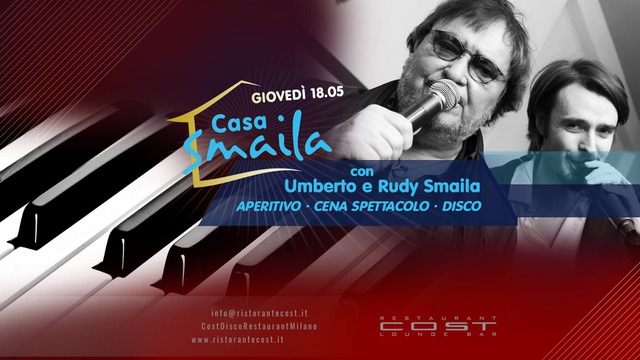 Cost Disco Restaurant Milano: 18/5 Casa Smaila, 19/5 Friday Night Party, 20/05 Saturday