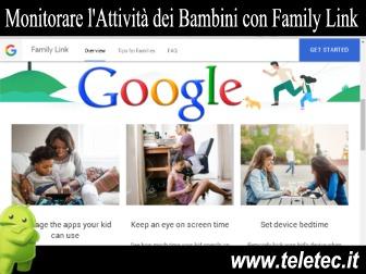 Attività dei Bambini Sotto Controllo su Smartphone grazie a Google Family Link - Ecco come funziona