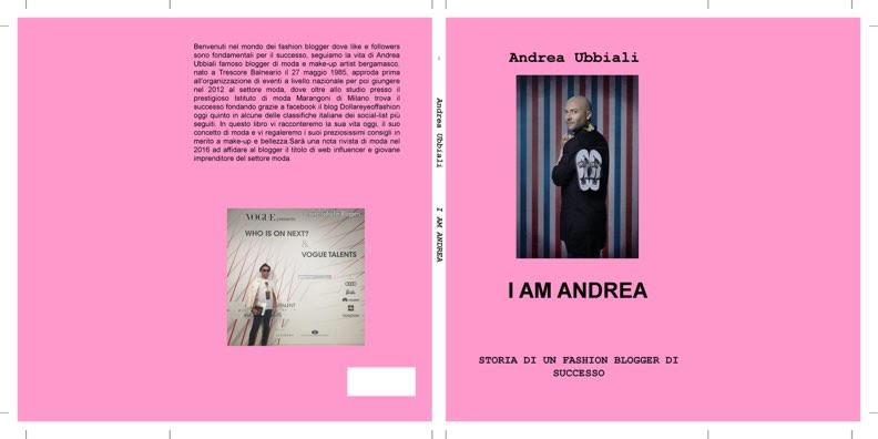 Milano Moda Design, il fashion blogger Andrea Ubbiali si racconta e ci svela l'uscita del suo libro.